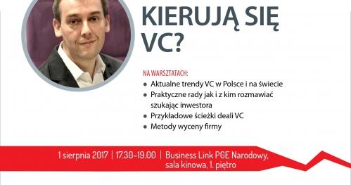 BUSINESS TRAINING: Czym kierują się VC?