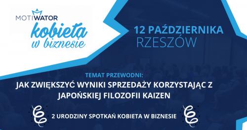 KOBIETA W BIZNESIE - Rzeszów - Spotkania, które pokochały przedsiębiorcze Polki
