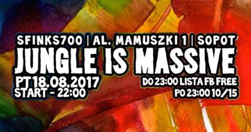 Jungle Is Massive | Sfinks700 (lista fb free)
