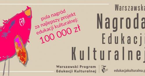 Warsztaty dla laureatów przygotowujące do Kapituły Warszawskiej Nagrody Edukacji Kulturalnej