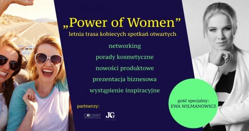 Power of Women - letnia trasa kobiecych spotkań otwartych - WARSZAWA 29.08. 2017