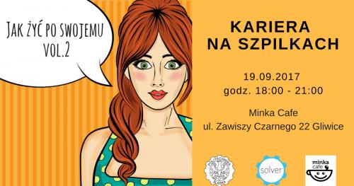 Kariera na szpilkach - Jak żyć po swojemu? vol. 2