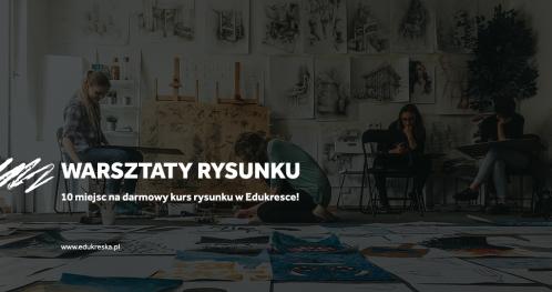 Warsztaty rysunku - Edukreska