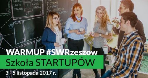 WarmUP STartup Weekend Rzeszow: Szkoła Startupów
