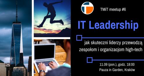 IT Leadership - TMiT meetup #6