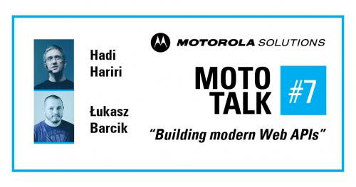 "MotoTALK #7: ""Building modern Web APIs"""