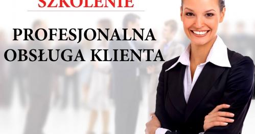 Szkolenie - Profesjonalna Obsługa Klienta