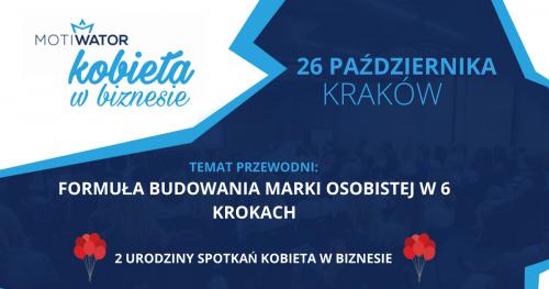 KOBIETA W BIZNESIE - KRAKÓW - 26.10.2017 II Urodziny, Formuła budowania marki osobistej w 6 krokach