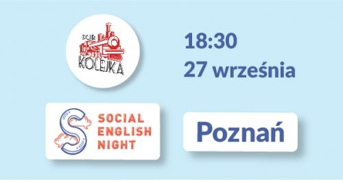 Social English Night with Talkersi! [1st edition, POZNAŃ]