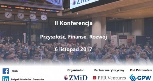 """Konferencja """"Przyszłość, Finanse, Rozwój"""""""