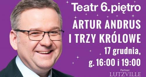 Artur Andrus i Trzy Królowe