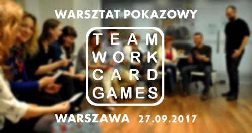 Karty na stół #5 - warsztat pokazowy Teamwork Card Games