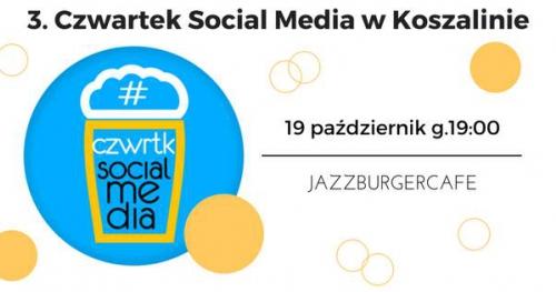 3. Czwartek Social Media Koszalin