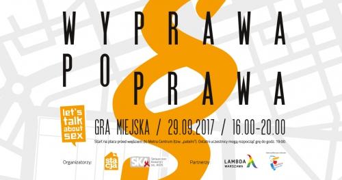 "Gra miejska ""Let's talk about sex!"" 2017"