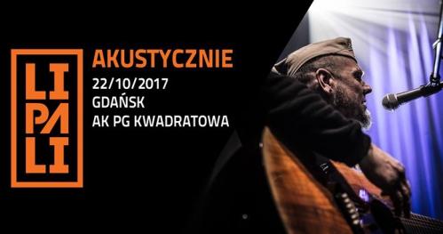 Lipali akustycznie w Gdańsku - Kwadratowa