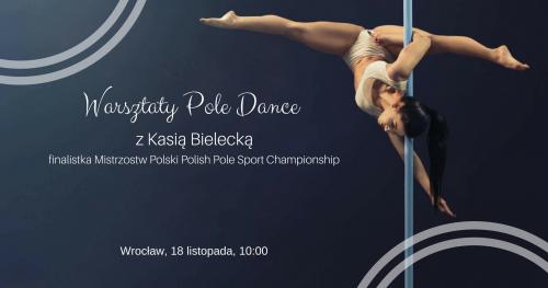 Warsztaty Pole Dance z Kasią Bielecką