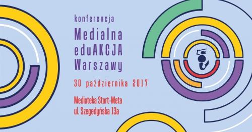 Konferencja Medialna EduAkcja Warszawy