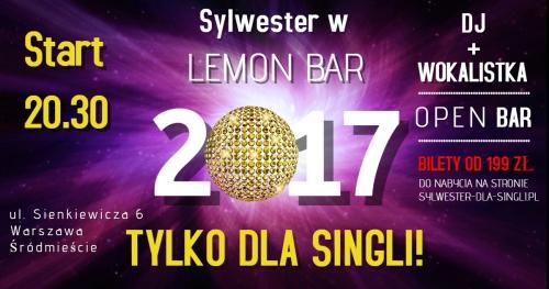 SYLWESTER TYLKO DLA SINGLI 2017/2018 Warszawa