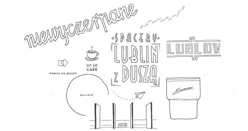 """Spacer """"Lublin kreatywny"""" - 13.XI.2017 - Spacery Lublin z Duszą"""