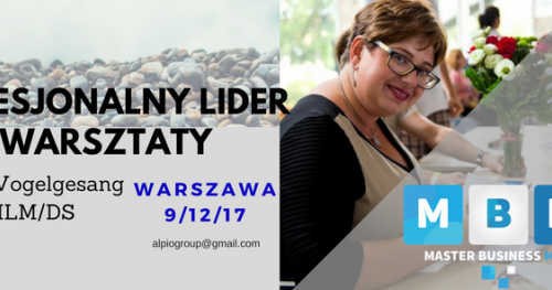 Profesjonalny Lider MLM WARSZTATY WARSZAWA  z dr A. Vogelgesang