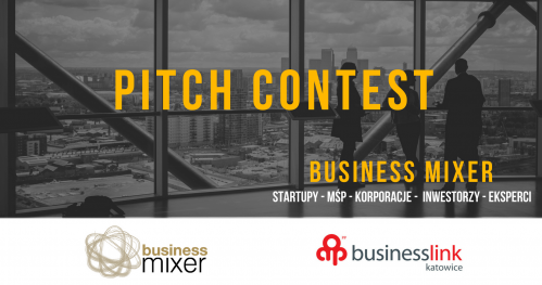 Business Mixer - Business Link Katowice | PITCH CONTEST | 19.12.2017