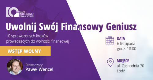 UWOLNIJ SWÓJ FINANSOWY GENIUSZ - 9 sprawdzonych kroków prowadzących do wolności finansowej  / Łódź