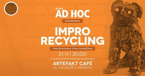Grupa AD HOC: Improrecycling
