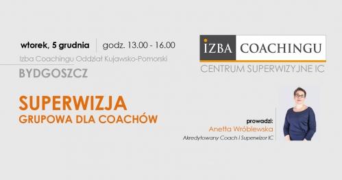 Superwizja grupowa dla coachów / Centrum Superwizyjne IC Bydgoszcz