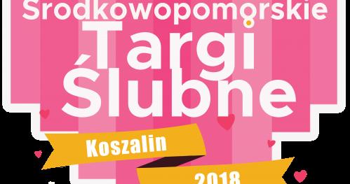 Środkowopomorskie Targi Ślubne Koszalin 2018