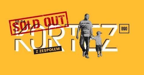SOLD OUT! Kortez - trasa Mój Dom / 20.04 / Gdańsk B90