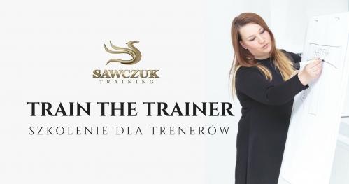 TRAIN THE TRAINER - Szkolenie dla trenerów biznesu