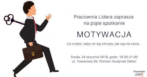 """PRACOWNIA LIDERA - #5 """"Żeby im się chciało, jak się nie chce"""" - Poznań"""