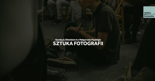 Sztuka Fotografii - Gumką&Ołówkiem No6