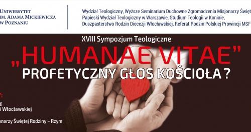 """Sympozjum naukowe: """"Humanae Vitae"""". Profetyczny głos Kościoła"""