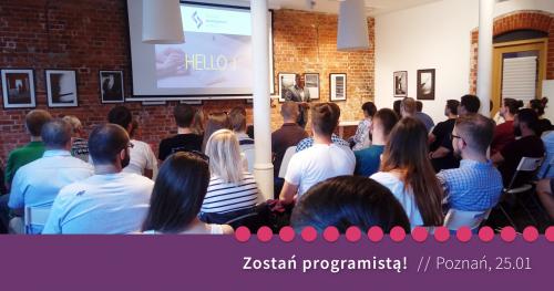 Zostań programistą! Spotkanie informacyjne St@rt IT w Poznań