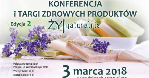 Konferencja i targi zdrowych produktów Żyj naturalnie - II edycja