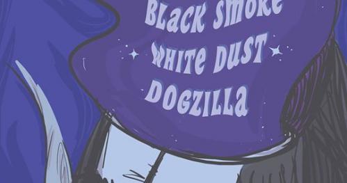 Black Smoke / White Dust / Dogzilla - Kraków, Schizofrenia Cafe