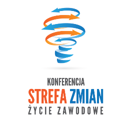 """Konferencja """"Strefa Zmian - życie zawodowe"""" - Edycja V"""