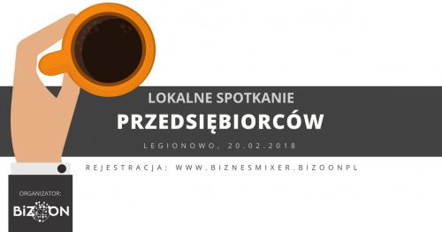 Spotkanie networkingowe: Biznes Mixer - Legionowo #10