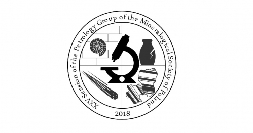XXV Session of the Petrology Group of the Mineralogical Society of Poland