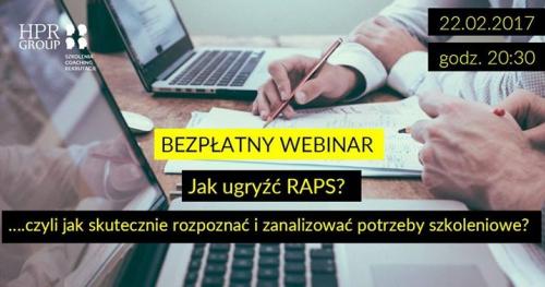 Bezpłatny Webinar - Jak ugryźć RAPS ?