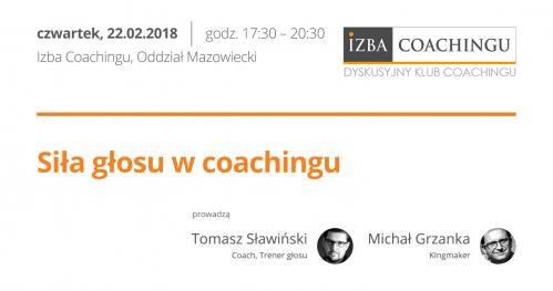 Siła głosu w coachingu/ Tomasz Słowiński / Dyskusyjny Klub Coachingu