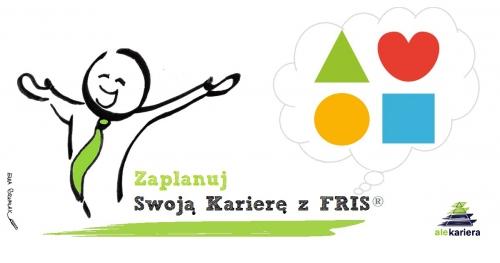 Zaplanuj Swoją Karierę z FRIS® - Festiwal FRIS® - POZNAŃ