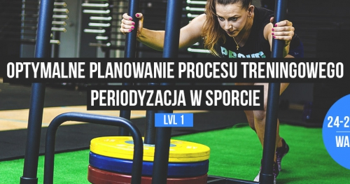 Optymalne planowanie procesu treningowego - periodyzacja w sporcie