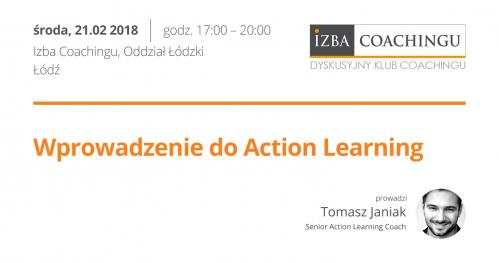 Wprowadzenie do ACTION LEARNING - Dyskusyjny Klub Coachingu / Łódź