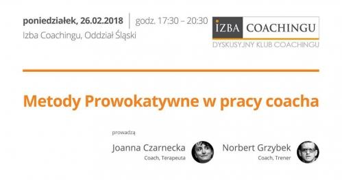 Metody prowokatywne w pracy coacha - Dyskusyjny Klub Coachingu / Katowice