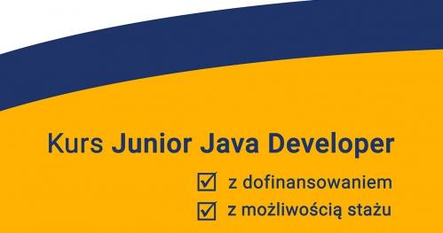 Kurs programowania Junior JAVA Developer - możliwość dofinansowania 3 999 złotych
