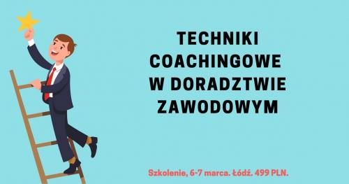 """""""Techniki coachingowe w doradztwie zawodowym"""". Szkolenie."""