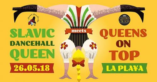 Slavic Dancehall Queen 2018 meets Queens On Top Poland
