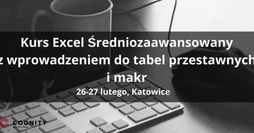 Kurs Excel Średniozaawansowany - Katowice
